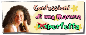Confessioni di una mamma imperfetta